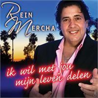 Cover Rein Mercha - Ik wil met jou mijn leven delen