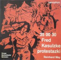 Cover Reinhard Mey - 25 00 30 Fred Kasulzke protestazki