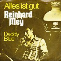 Cover Reinhard Mey - Alles ist gut