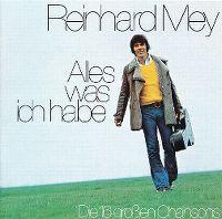 Cover Reinhard Mey - Alles was ich habe
