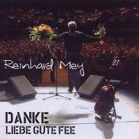 Cover Reinhard Mey - Danke liebe gute Fee