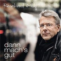 Cover Reinhard Mey - Dann mach's gut