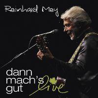 Cover Reinhard Mey - Dann mach's gut live