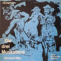 Cover Reinhard Mey - Die drei Musketiere