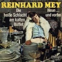 Cover Reinhard Mey - Die heiße Schlacht am kalten Büffet
