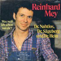 Cover Reinhard Mey - Dr. Nahtlos, Dr. Sägeberg und Dr. Hein