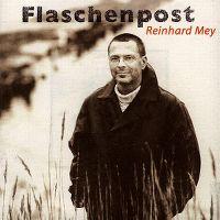 Cover Reinhard Mey - Flaschenpost
