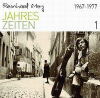 Cover Reinhard Mey - Jahreszeiten 1: 1967-1977