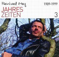 Cover Reinhard Mey - Jahreszeiten 3: 1989-1999