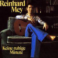 Cover Reinhard Mey - Keine ruhige Minute