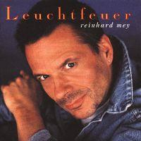 Cover Reinhard Mey - Leuchtfeuer