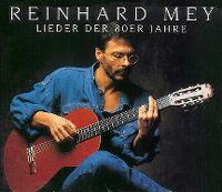 Cover Reinhard Mey - Lieder der 80er Jahre
