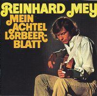Cover Reinhard Mey - Mein Achtel Lorbeerblatt