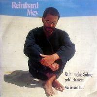 Cover Reinhard Mey - Nein, meine Söhne geb' ich nicht