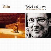 Cover Reinhard Mey - Solo - Die Einhandsegler Tournee