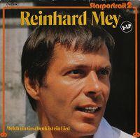 Cover Reinhard Mey - Starportrait 2 - Welch ein Geschenk ist ein Lied
