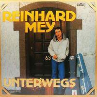 Cover Reinhard Mey - Unterwegs