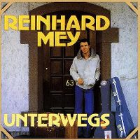 Cover Reinhard Mey - Unterwegs