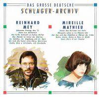 Cover Reinhard Mey / Mireille Mathieu - Das große deutsche Schlager-Archiv