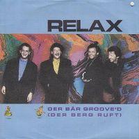 Cover Relax - Der Bär groove'd (Der Berg ruft)
