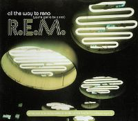 Cover R.E.M. - All The Way To Reno (You're Gonna Be A Star)