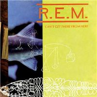 Cover R.E.M. - Can't Get There From Here