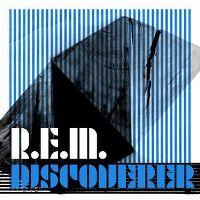 Cover R.E.M. - Discoverer