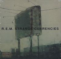 Cover R.E.M. - Strange Currencies