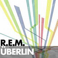 Cover R.E.M. - ÜBerlin