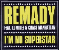 Cover Remady feat. Lumidee & Chase Manhattan - No Superstar