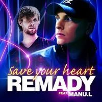 Cover Remady feat. Manu-L - Save Your Heart
