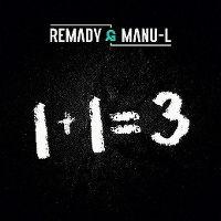 Cover Remady & Manu-L - 1+1=3