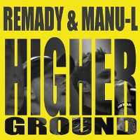 Cover Remady & Manu-L - Higher Ground