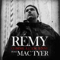 Cover Rémy feat. Mac Tyer - Comme à l'ancienne