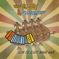 Cover Rénaarts, Crabbé & De Stoempers - Kom en sluit maar aan