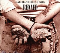 Cover Renaud - Marchand de cailloux