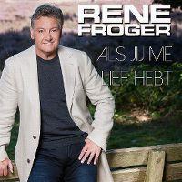 Cover Rene Froger - Als jij me lief hebt