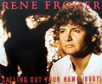Cover Rene Froger - Calling Out Your Name (Ruby)