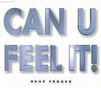 Cover René Froger - Can U Feel It!