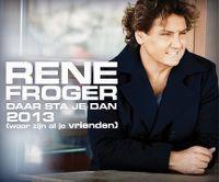 Cover Rene Froger - Daar sta je dan 2013 (waar zijn al je vrienden)
