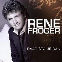 Cover Rene Froger - Daar sta je dan