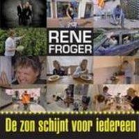 Cover Rene Froger - De zon schijnt voor iedereen