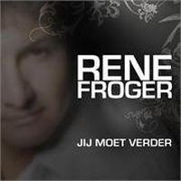 Cover Rene Froger - Jij moet verder