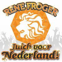 Cover Rene Froger - Juich voor Nederland!