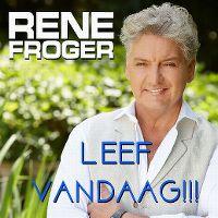 Cover Rene Froger - Leef vandaag
