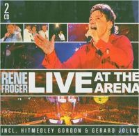 Cover Rene Froger - Live At The Arena