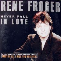 Cover Rene Froger - Never Fall In Love