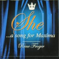 Cover Rene Froger - She ...A Song For Maxima