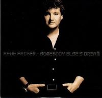 Cover Rene Froger - Somebody Else's Dream