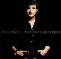 Cover Rene Froger - Somebody Else's Dream